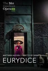 The Met Live in HD: Eurydice