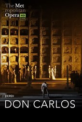 The Met Live in HD: Don Carlos