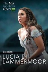 The Met Live in HD: Lucia Di Lammermoor