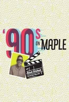 90's on Maple