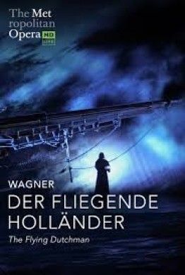 The Met Live in HD: Der Fiegende Hollander